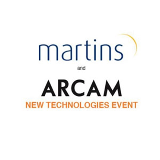 Martins and Arcam New Technologies Event