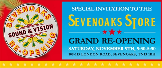 Sevenoaks Flagship Store Re-Opening Event - Sat 9th November